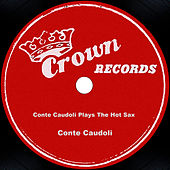 Conte Candoli Plays The Hot Sax by Conte Candoli
