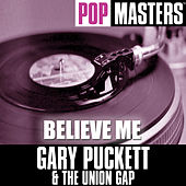 Pop Masters: Believe Me by Gary Puckett & The Union Gap