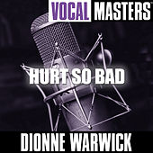 Vocal Masters: Hurt So Bad by Dionne Warwick