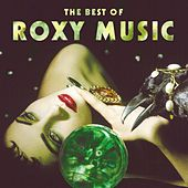 The Best Of by Roxy Music