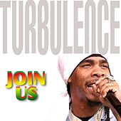 Join Us by Turbulence