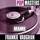 Pop Masters: Mame by Frankie Vaughan