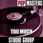 Pop Masters: Too Much by Studio Group