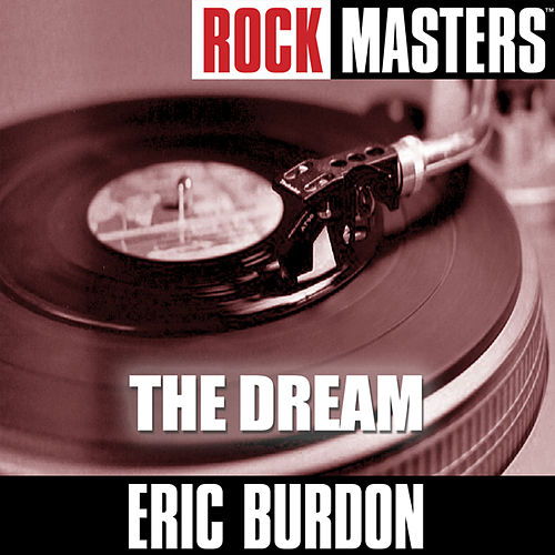 Rock Masters: The Dream by Eric Burdon