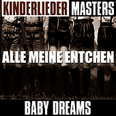 Kinderlieder Masters: Alle meine Entchen by Baby Dreams