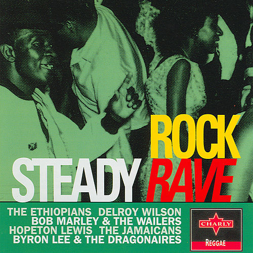 Rock Steady Rave by Various Artists