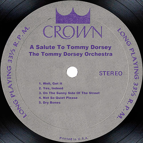A Salute to Tommy Dorsey by Tommy Dorsey