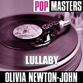Pop Masters: Lullaby by Olivia Newton-John