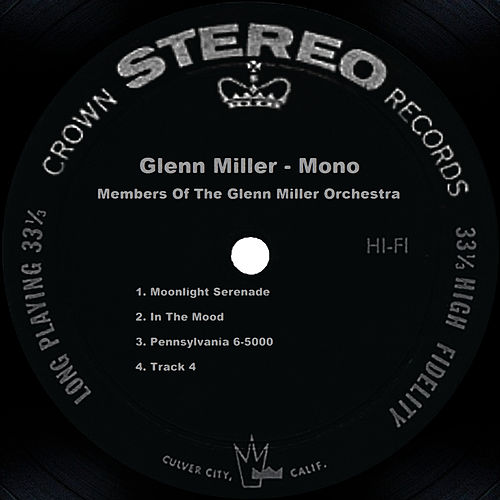 Glenn Miller in Mono by Glenn Miller