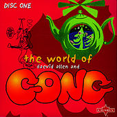 The World Of Daevid Allen And Gong CD1 by Gong