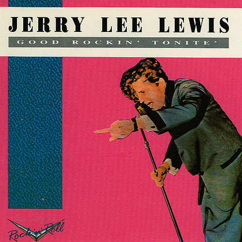 Good Rockin' Tonite by Jerry Lee Lewis