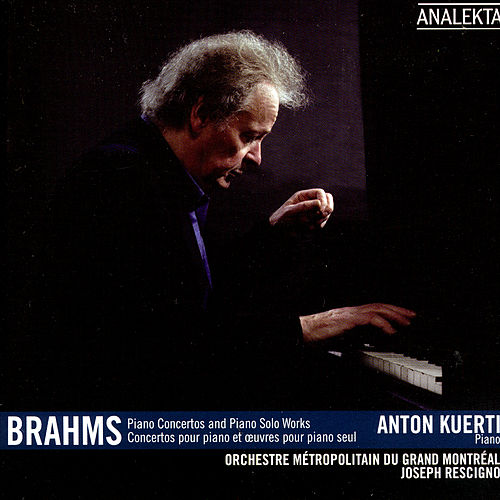 Brahms: Piano Concerts and Piano Solo Works by Anton Kuerti