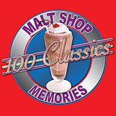 100 Classics - Malt Shop Memories by Various Artists