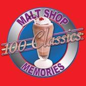100 Classics - Malt Shop Memories by Various Artists