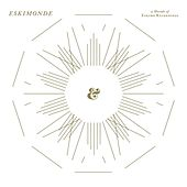 Eskimonde - A Decade Of Eskimo Recordings by Various Artists