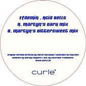 Acid Bells (Martyn Mixes) by Efdemin