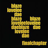 Lovelee Dae - The Final Chapter von Blaze