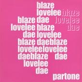 Lovelee Dae by Blaze