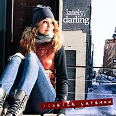 Lately, Darling by Jessica Latshaw