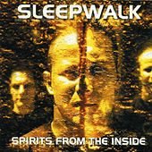 Spirits From The Inside by Sleepwalk