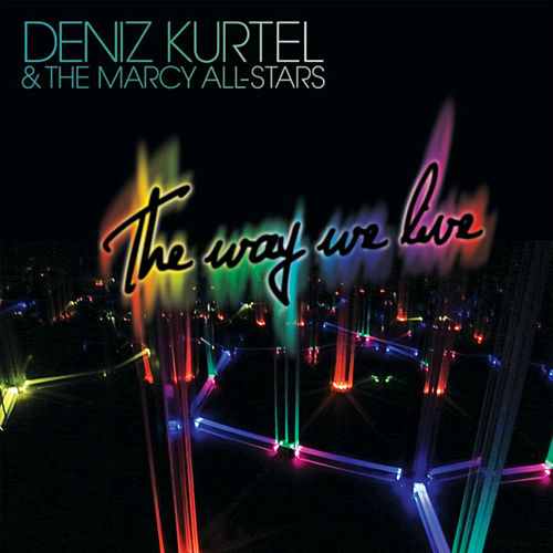Deniz Kurtel & The Marcy All-Stars by Various Artists