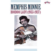 Hoodoo Lady (1933-1937) by Memphis Minnie
