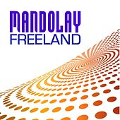 Mandolay by Adam Freeland