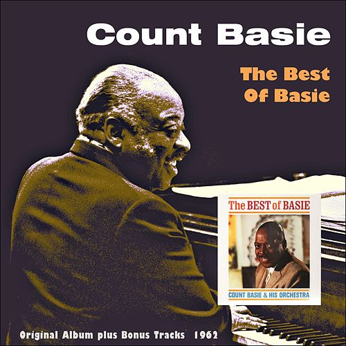 The Best of Basie (Original Album Plus Bonus Tracks 1962) by Count Basie