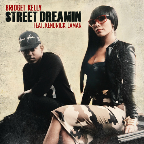 Street Dreamin by Bridget Kelly