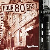 The Album by Four 80 East