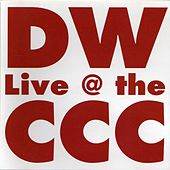 D.W. Live @ the C.C.C. by Dan Wilson