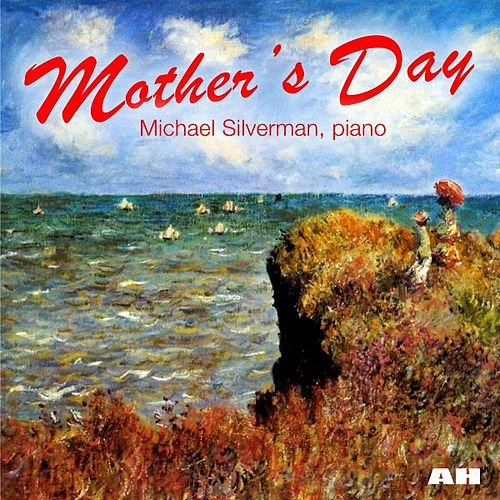 Mother's Day by Michael Silverman