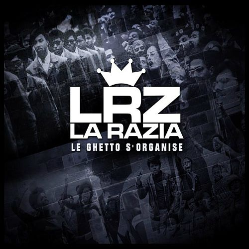 Le ghetto s'organise by Razia
