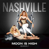 Moon Is High by Nashville Cast