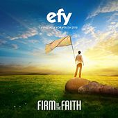 Efy 2013 Firm in the Faith (Especially for Youth) Official by