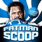 Celebrate (The Remixes) by Fat Man Scoop