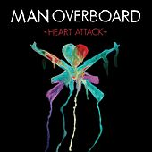 Heart Attack von Man Overboard