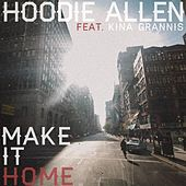 Make It Home (feat. Kina Grannis) by Hoodie Allen