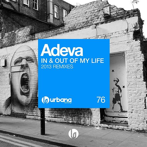 In & Out of My Life (2013 Remixes) by Adeva