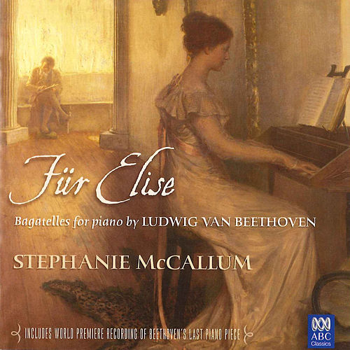 Für Elise: Bagatelles for piano by Stephanie McCallum