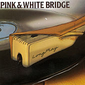 Longplay by Pink & White Bridge