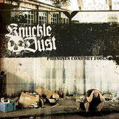 Promises Comfort Fools by Knuckledust