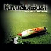 Universal Struggle by Knuckledust