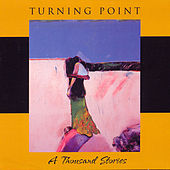 A Thousand Stories by Turning Point (Jazz)