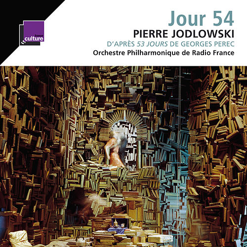 Jodlowski: Jour 54  by Orchestre Philharmonique de Radio France