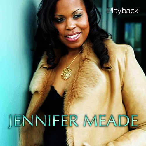 Playback by Jennifer Meade