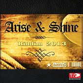 Arise & Shine Riddim by Various Artists