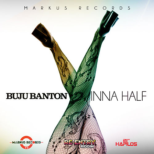 Inna Half - Single by Buju Banton