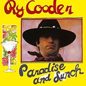 Paradise And Lunch by Ry Cooder