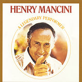 A Legendary Performer by Henry Mancini